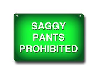 saggy pants sign